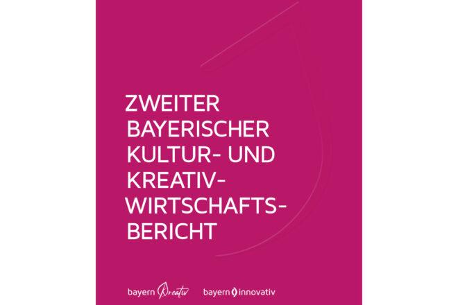 2. Bayerischer Kultur- und Kreativwirtschaftsbericht