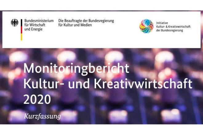 Monitoringbericht Kultur- und Kreativwirtschaft 2020